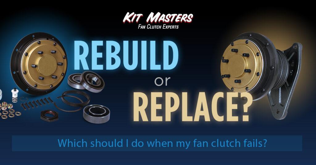 what Should I do when my fan clutch fails